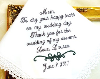 Wedding Hankie - Mother of The Bride Gift - To Dry HAPPY your tears- WEDDING of my DREAMS  - wedding gift for mom - Hankie - Hanky