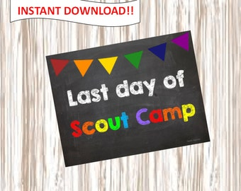Last day of Scout Camp. picture.poster.sign