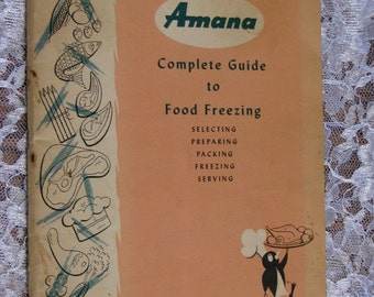 Amana Complete Guide to Food Freezing