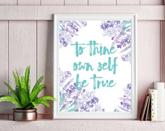 To Thine Own Self Be True Shakespeare Poster Print Wall Art Decor