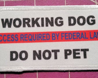 """2 x 4"""" Working Dog - Do Not Pet   Patch for Service Dog Vest"""