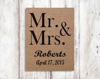 Wedding Date Print - Wedding Gift - Anniversary Gift - Burlap Home Decor - Mr and Mrs Print - Valentines Day Gift