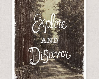 Explore and Discover - Hand Drawn Typography Art Print - Rustic Wall Art Print