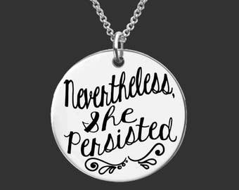 Nevertheless, She Persisted   Personalized Gifts   Korena Loves