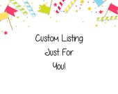 Custom Listing for Melinda