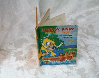 "Incredible 1941 ""Raggedy Andy Goes Sailing"" Children's Book!  Little Color Classics!  McLoughlin Bros. Inc. Springfield, Massachusetts!"