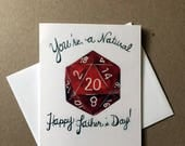 You're a Natural 20! Happy Father's Day! /D20