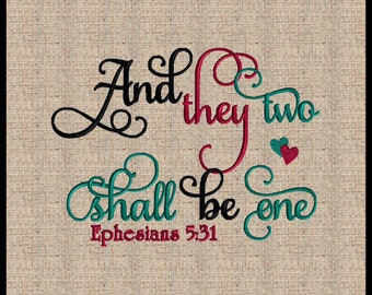 Ephesians 5:31 Embroidery Design And they two shall be one Machine Embroidery Design Valentine Bible Scripture Verse Embroidery Design 11x8