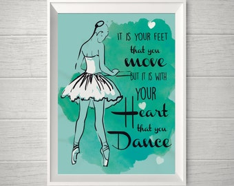 Teal Ballet Dancer illustration quote