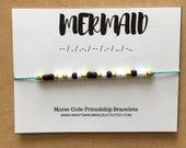 MERMAID Morse Code Bracelets - Custom Friendship Bracelet - Waterproof