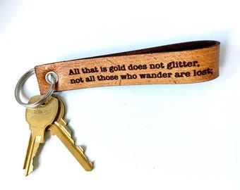 Not all that wander are lost... Warm Brown Leather Key Chain