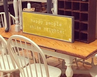 Happy people shine brighter | home decor | inspirational | happiness | mustard | housewarming gift