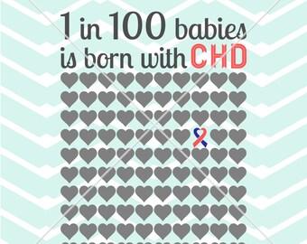 CHD 1 in 100 BABIES Congentital Heart Disease kids baby screen print t-shirt vinyl printable Digital Instant Download Svg png dxf eps