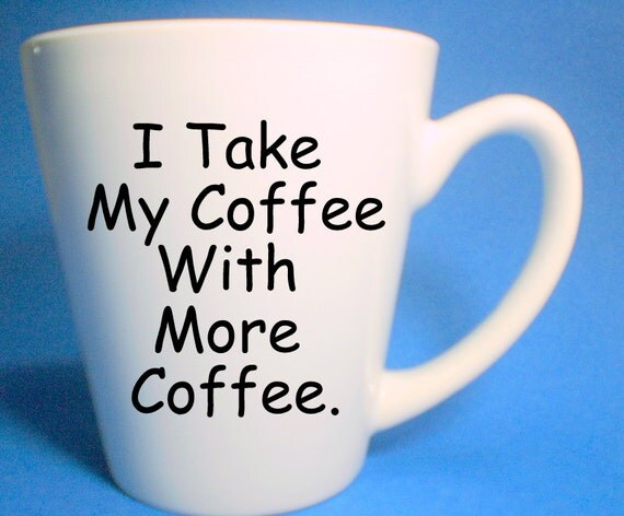 Items similar to more coffee mug mugs with quotes office coffee cup gilmore girls mug funny - Funny office coffee mugs ...