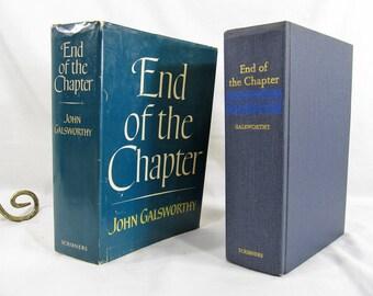 End of the Chapter, John Galsworthy, Published by Charles Scribner's Sons 1961 Hardcover Vintage Book Fiction Novel