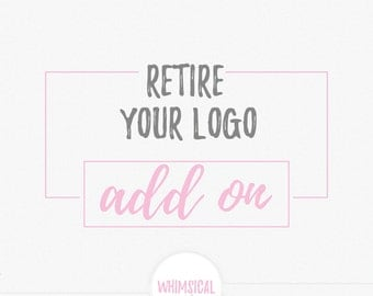 Retire Your Logo ADD ON - Stop it from being resold in the store