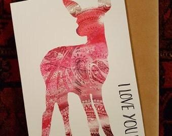 Valentines Card, I Love You - Deer
