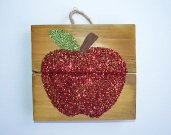 Apple Wood Plaque, Apple Sign, Teacher Gift, Glitter Apple Sign, Teacher Appreciation, Classrrom Decoration, Glitter, Glitter Apple, School