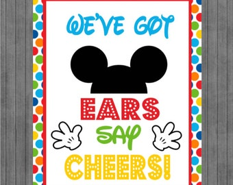 Mickey Mouse Birthday Sign, We've Got Ears Say Cheers, Multi Dot