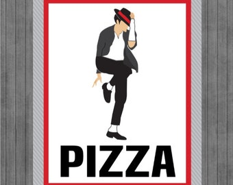 Michael Jackson Birthday Sign, Pizza sign