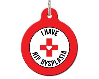 I Have Hip Dysplasia Medical Pet Tag | FREE Personalization, Color Options
