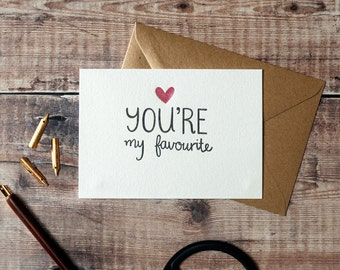 You're My Favourite Letterpress Greetings Card