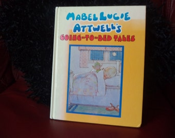 Vintage Hardback Mabel Lucie Attwell Going to Bed Book