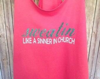 Sweatin Like A Sinner In Church Tank, Southern Tank, Workout Tank, Gym Tank, Pink Tank, Sinner in Church Tank