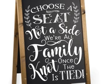Choose a Seat Not a Side Wedding Decal.  Wedding Sticker for a Seating Sign.