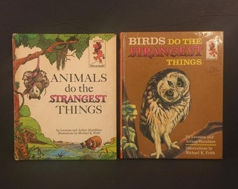 Pair of Hard Cover Step Up Books: Animals Do the Strangest Things (1964), Birds Do the Strangest Things (1965), Leonora and Arthur Hornblow