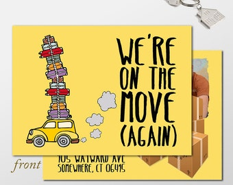 Funny Custom Digital Moving Announcement, We've Moved, Move Announcement, 5x7 PRINTABLE
