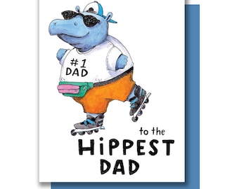 To The Hippest Dad Hippo Hip Happy Father's Day Dad's Day Card