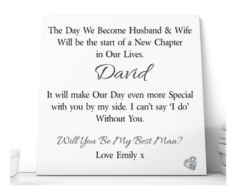 Best Man WIll You Be A Part of Our Wedding Day Ceramic Plaque.  Personalised