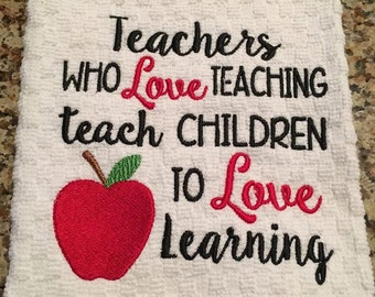 Teacher - Love Teaching- Apple - Learning - Towel Design - 2 Sizes Included - Embroidery Design -   DIGITAL Embroidery DESIGN