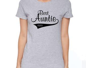Best Aunt Ever Shirt, Best Auntie Ever Shirt, Aunt Shirt, Auntie Shirt, Aunt Tshirt, Aunt T shirts, Gifts for Aunts, Aunt Gifts, S00002