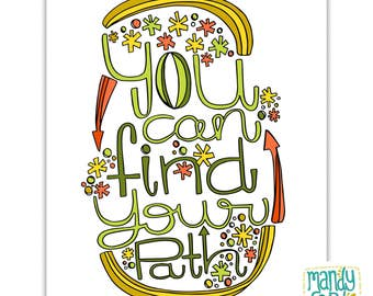 Find Your Path Handlettering Illustration Inspirational Quote Handlettered Prints Inspiring Wall Art