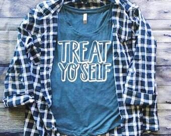 SALE | Treat Yo Self Shirt | Treat Yo Self Day | Parks and Rec Shirt | Southern Sweetheart Gifts
