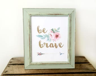 Wall Art, Wooden Picture Frame + 'Be Brave' Print, Inspirational Wall Decor, Rustic Frame, Nursery Decor, Sage Green 8x10 Frame
