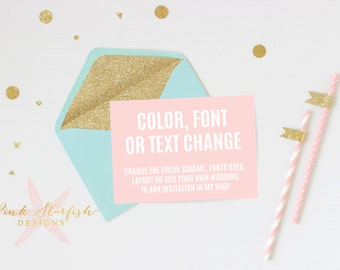 Custom Change Fee - Change the layout, font, wording, or language of an existing invite