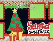 Scrapbook Page Kit Christmas Santa Was Here Boy Girl 2 page Scrapbook Layout Kit 64