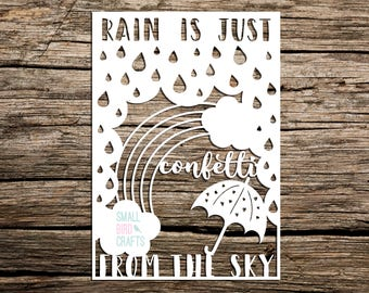 Commercial Use Paper Cutting Template! Rain Is Just Confetti From The Sky, Quote Template, Papercutting Template, Typography, Infills Paper