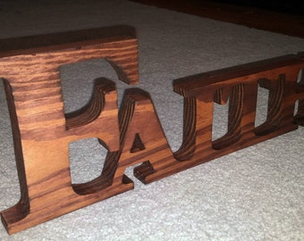 Faith, Inspirational words, Cut wooden name.