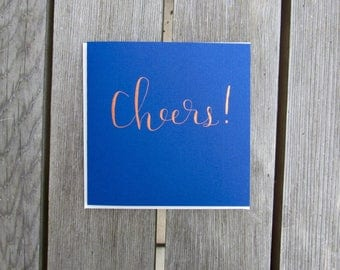 Cheers! card in copper ink