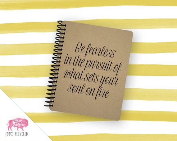Spiral Notebook | Spiral Journal | Notepad | 100% Recycled | Be Fearless | BB072SM