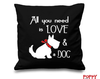Dog Lover Pillow, All You Need Is Love and a Dog, Dog Lover Gift, Dog Cushion, Red, Black, White Design, Pet Lover Gift, Dog Design