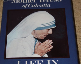 Mother Theresa - Life in the Spirit