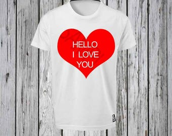 Hello I love you Tee shirt Design FILE ONLY! Red Heart Tee shirt Design-I love you Tee shirt Design- Heart Tee shirt Design-I love you shirt