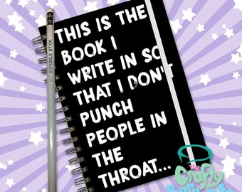 This is the book I write in so that I don't punch people in the throat - Hand made, wire bound 200 page notebook jotter and custom pencil