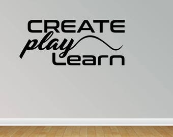 Wall Decal Quote Create Play Learn Quote Saying Lettering Decals Stickers Vinyl Wall Stickers Vinyl Decal (PC299)