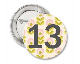 Birthday Badge / ANY AGE Birthday Pin Badge / Birthday Gift / Birthday Pin Badge/ Birthday Party Badge.